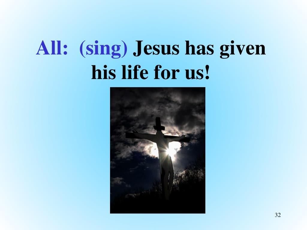 All:  (sing)