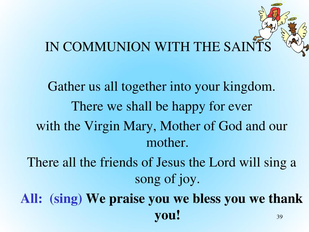 IN COMMUNION WITH THE SAINTS