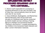 implementing district procedures regarding lead in toys continued