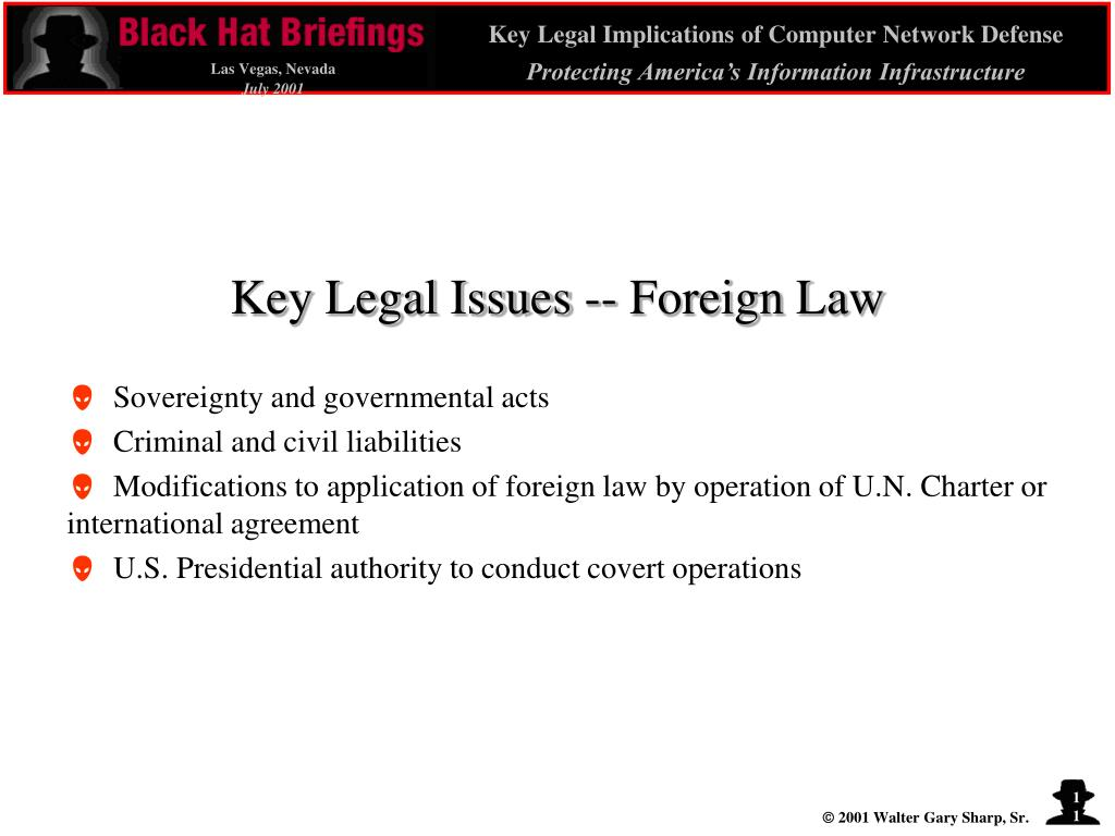 Key Legal Issues -- Foreign Law