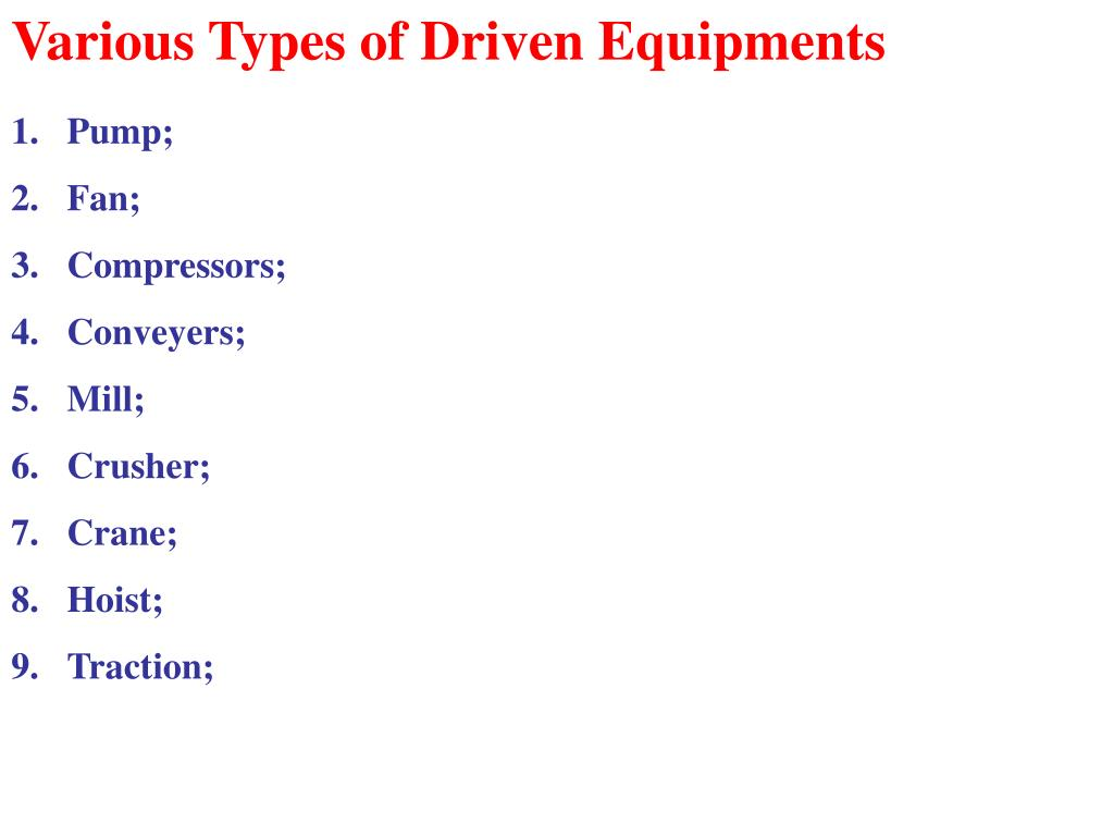 Various Types of Driven Equipments