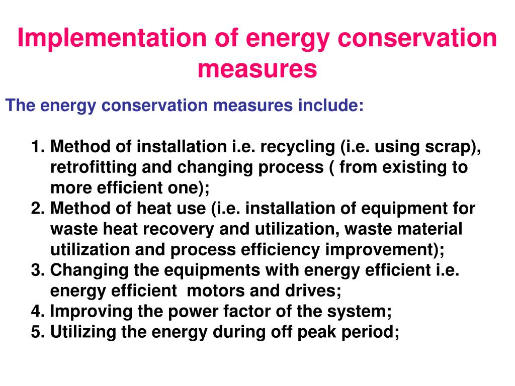 Implementation of energy conservation measures