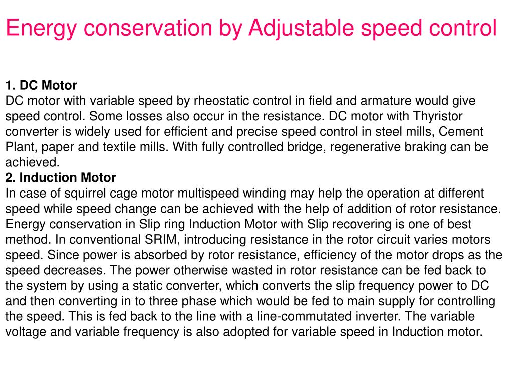 Energy conservation by Adjustable speed control