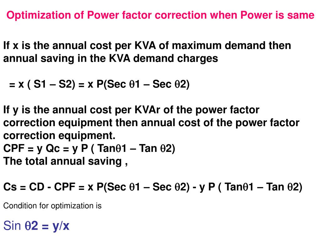 Optimization of Power factor correction when Power is same
