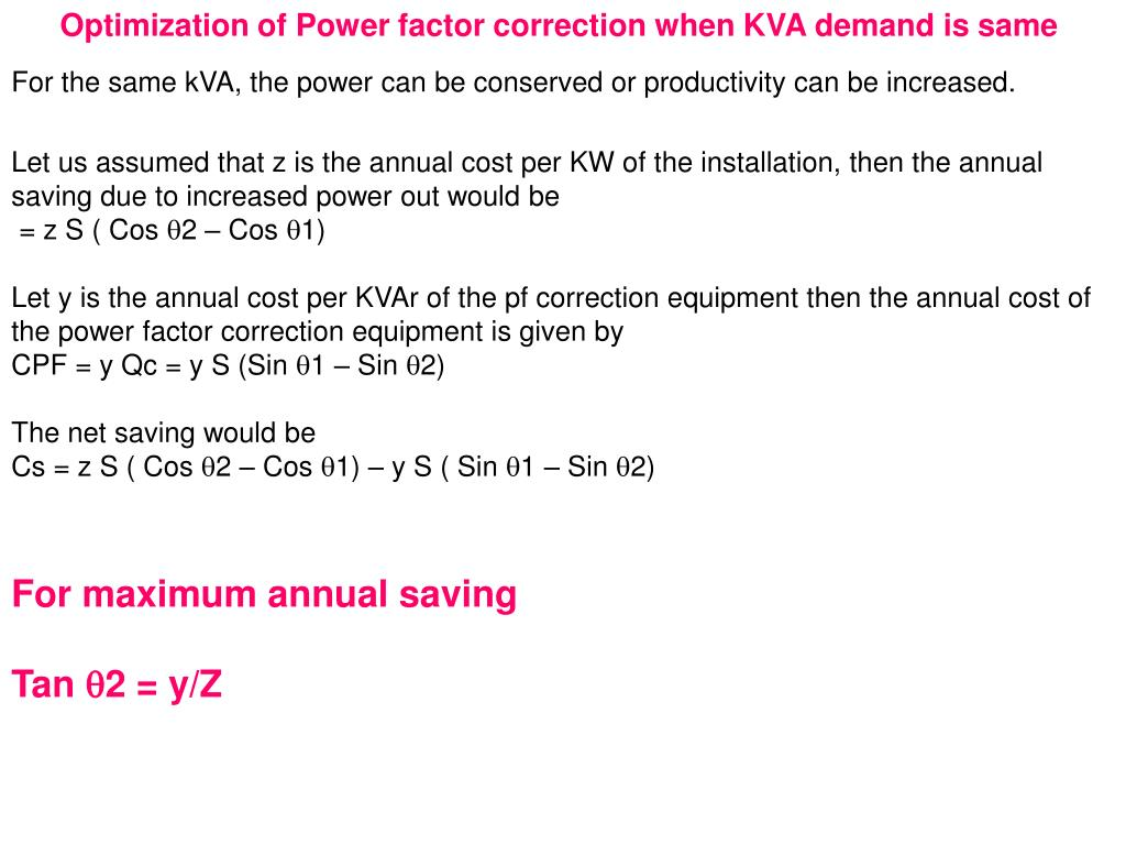Optimization of Power factor correction when KVA demand is same
