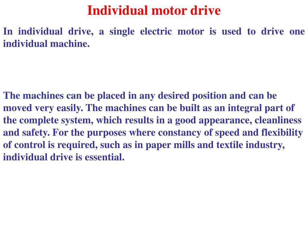 Individual motor drive