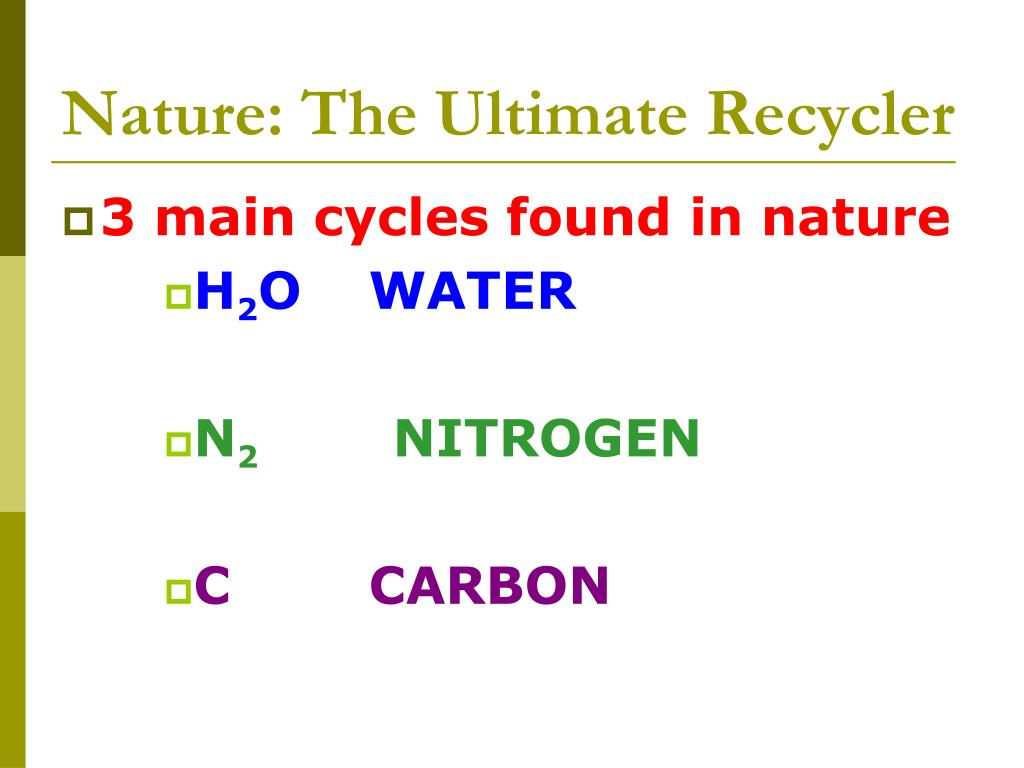 Nature: The Ultimate Recycler