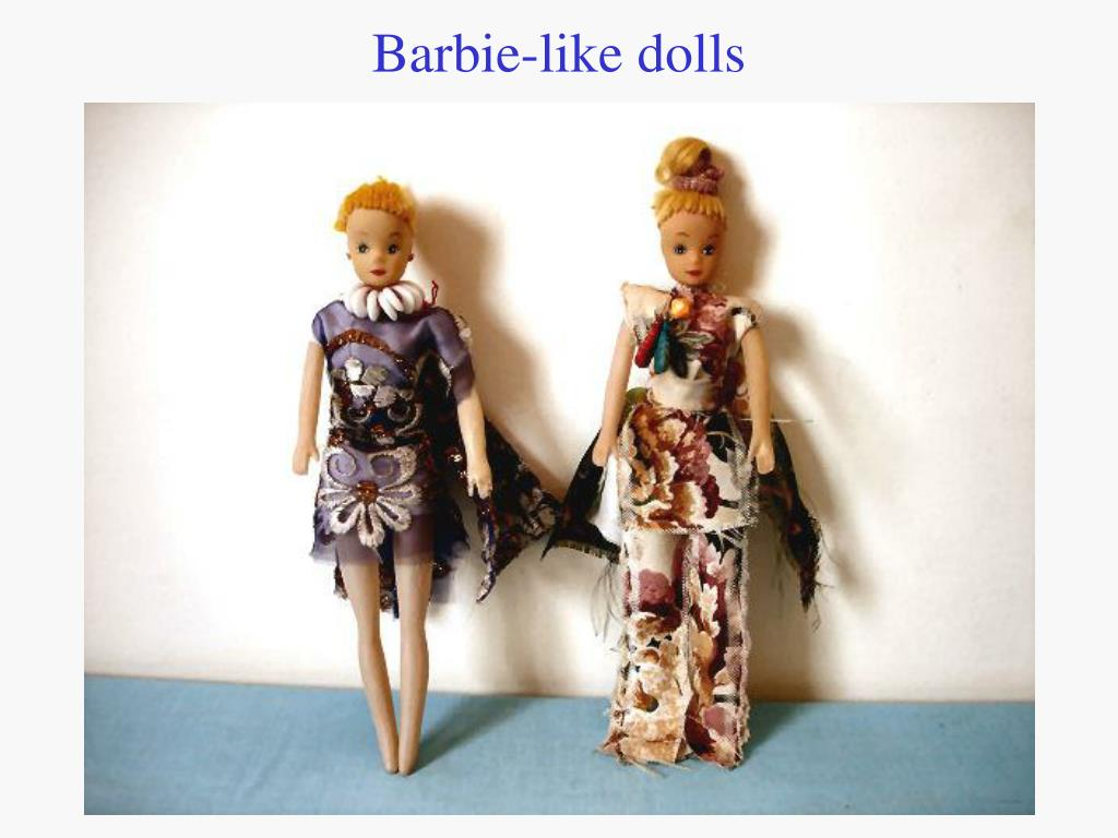 Barbie-like dolls