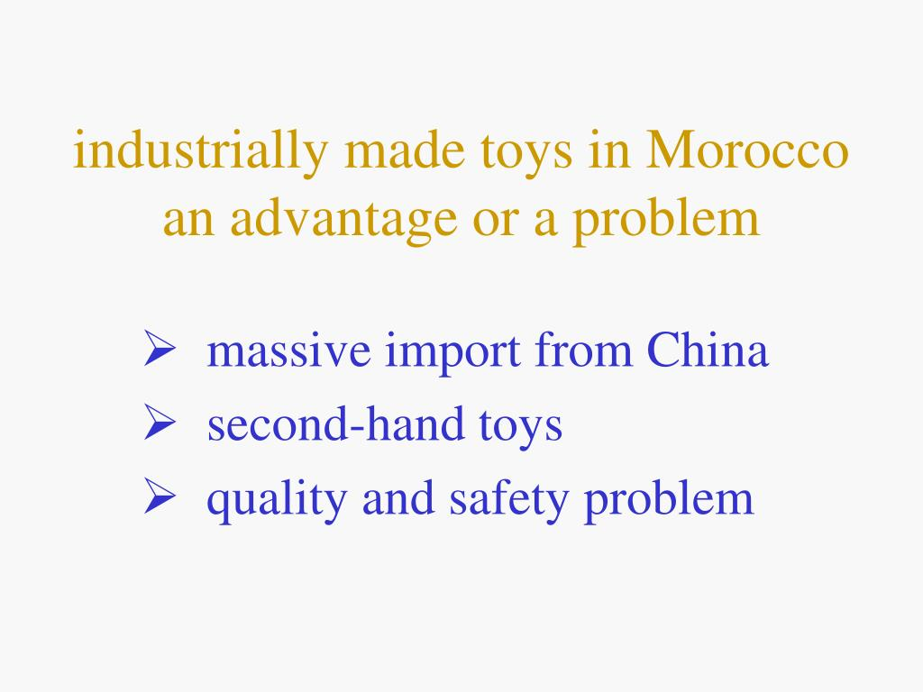 industrially made toys in Morocco