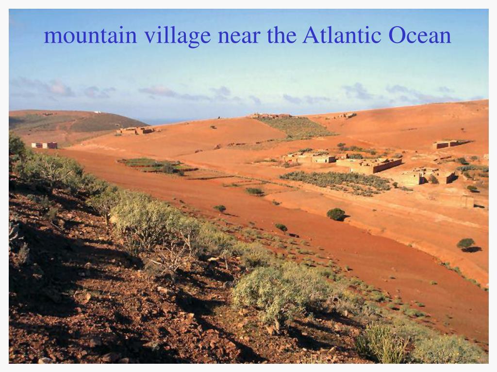 mountain village near the Atlantic Ocean