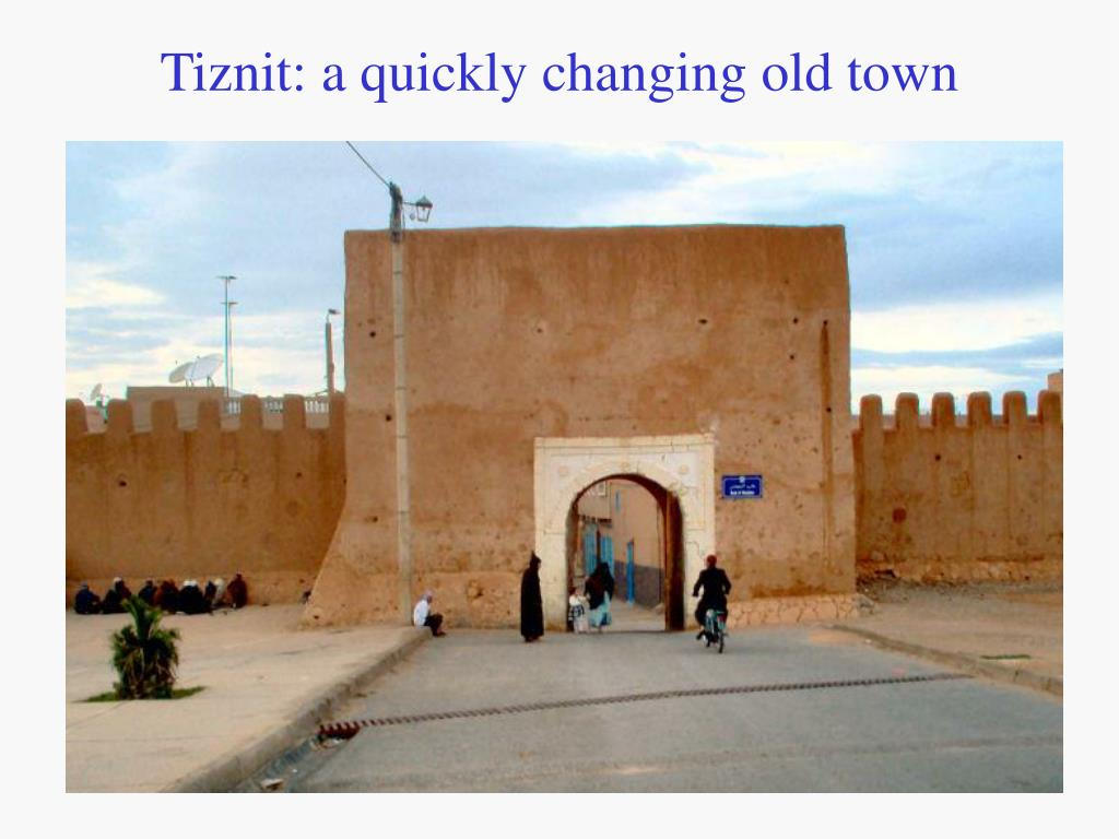 Tiznit: a quickly changing old town