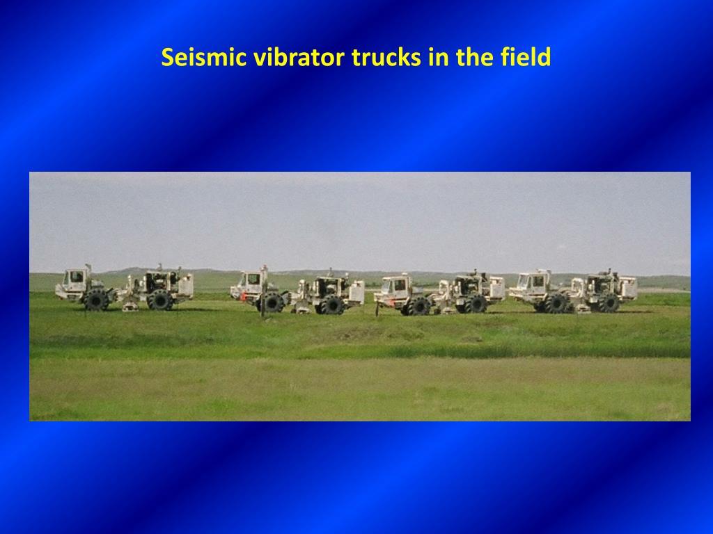 Seismic vibrator trucks in the field
