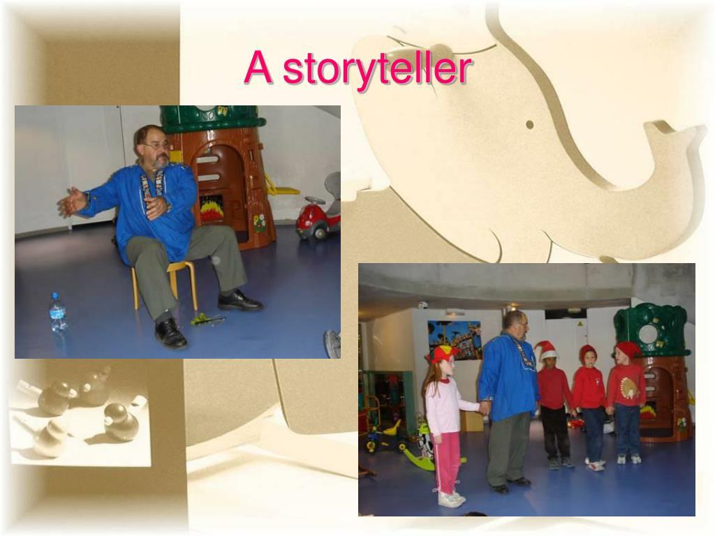 A storyteller