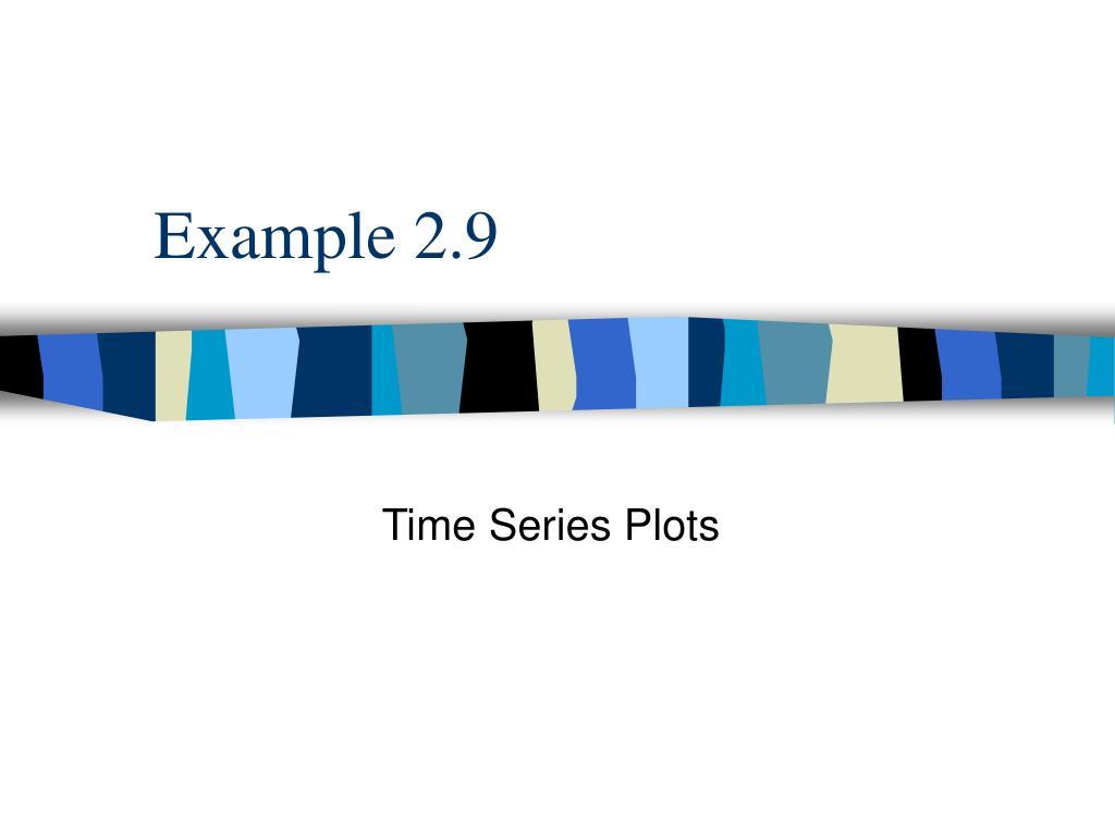 Example 2.9
