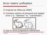 error metric unification