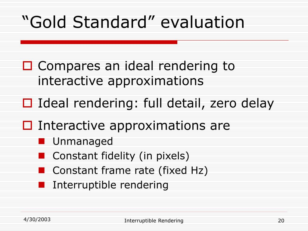 """Gold Standard"" evaluation"