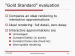 gold standard evaluation