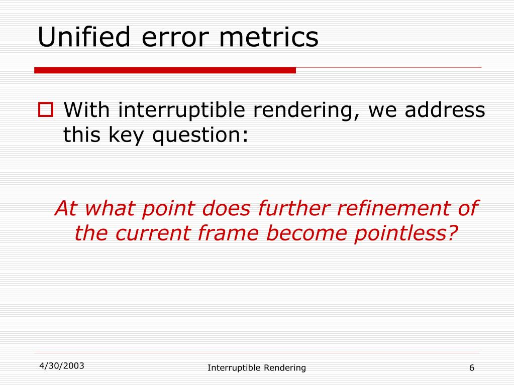 Unified error metrics