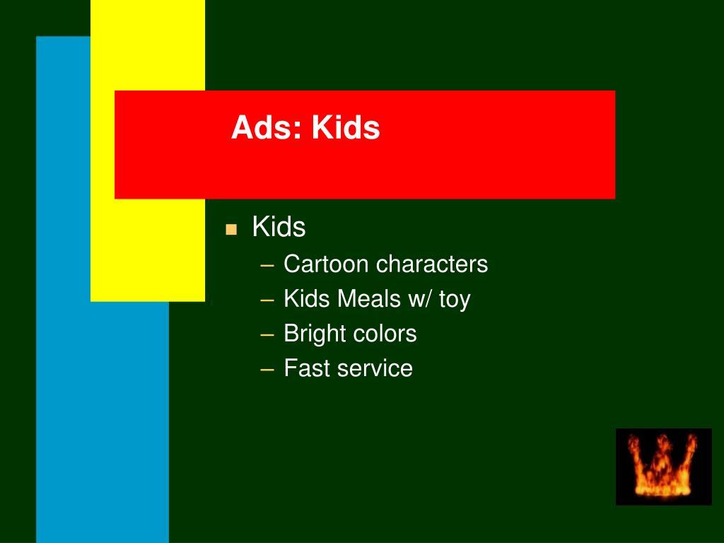 Ads: Kids