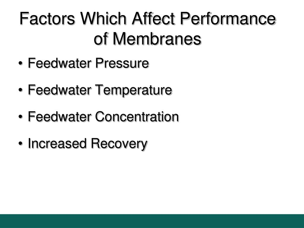 Factors Which Affect Performance of Membranes