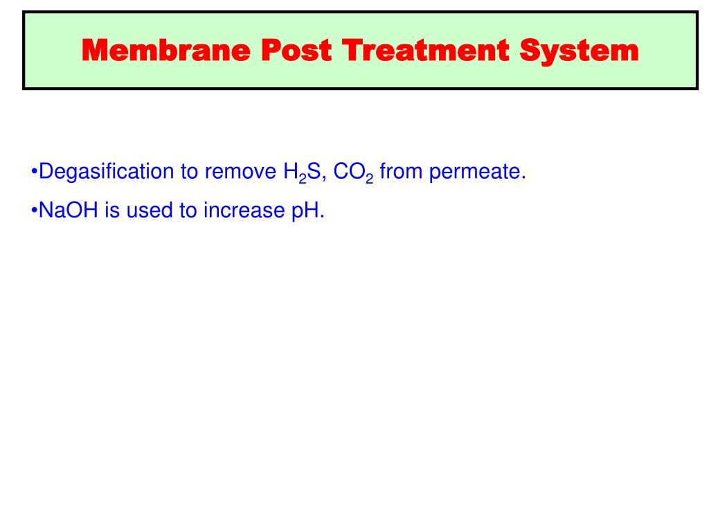 Membrane Post Treatment System