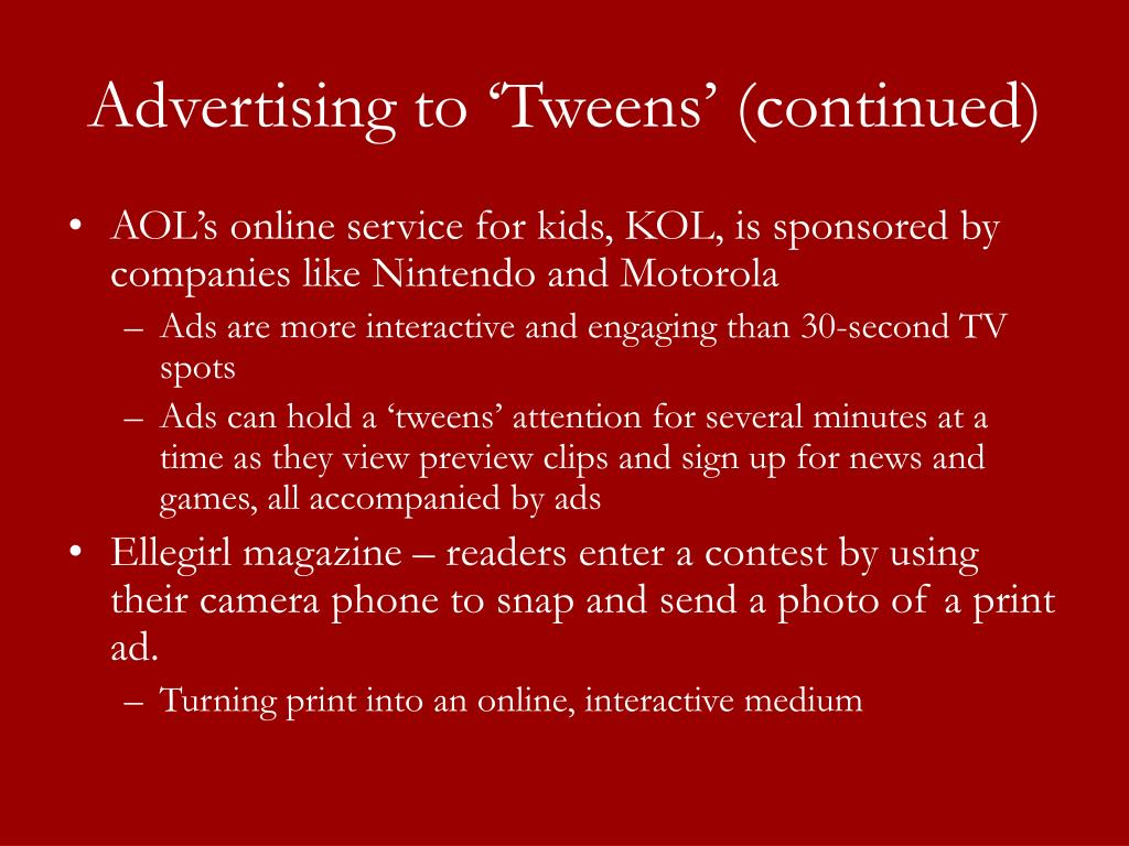 Advertising to 'Tweens' (continued)