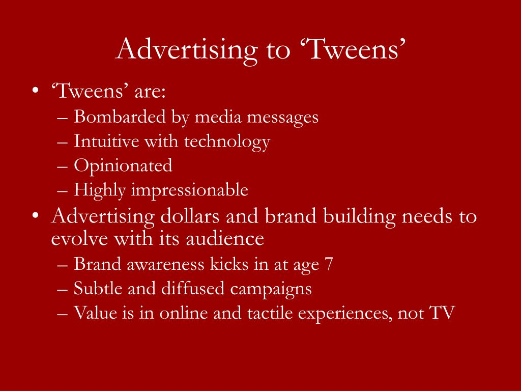 Advertising to 'Tweens'