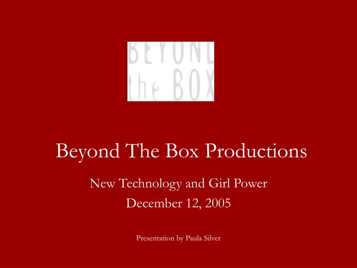 Beyond the box productions