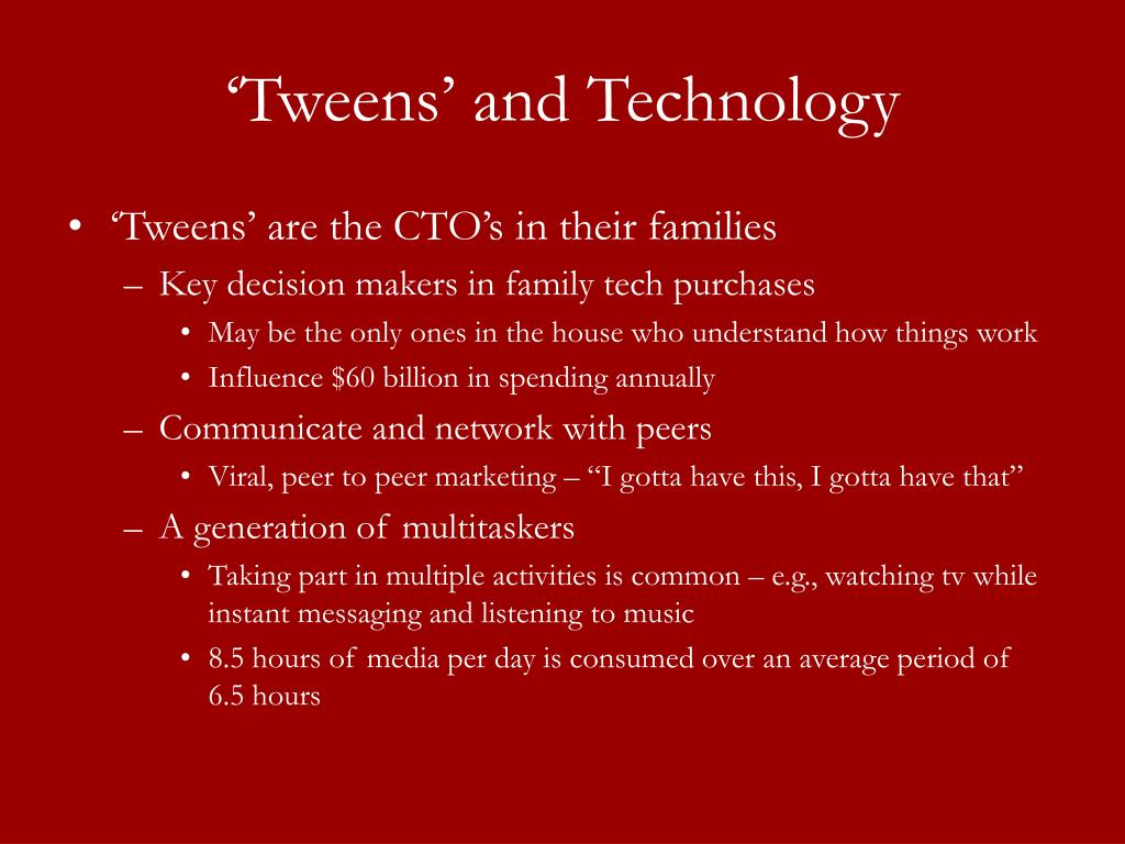 'Tweens' and Technology