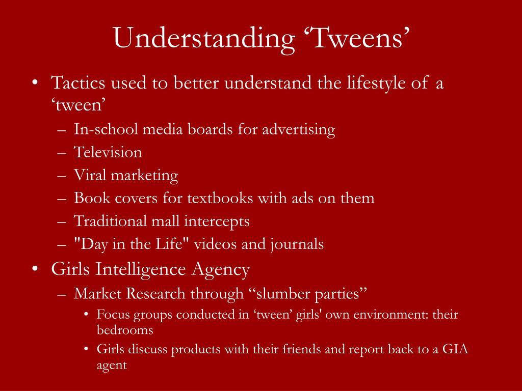 Understanding 'Tweens'