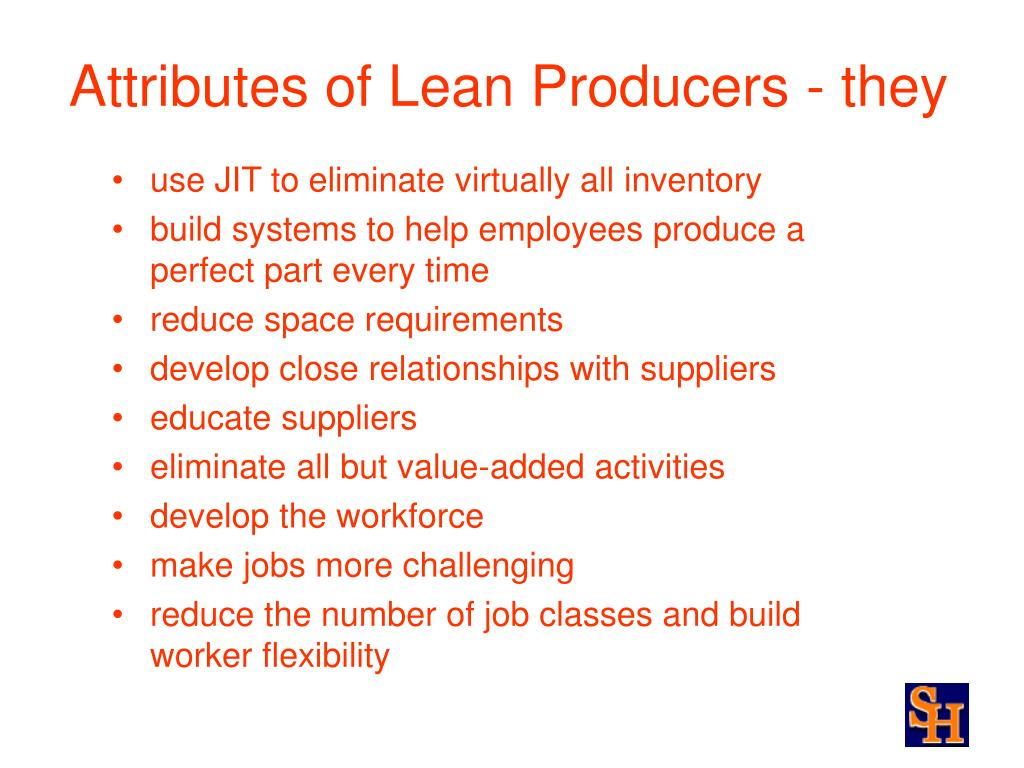 Attributes of Lean Producers - they