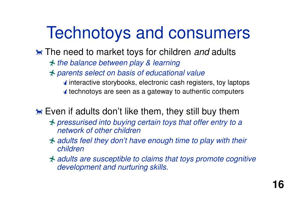 Technotoys and consumers