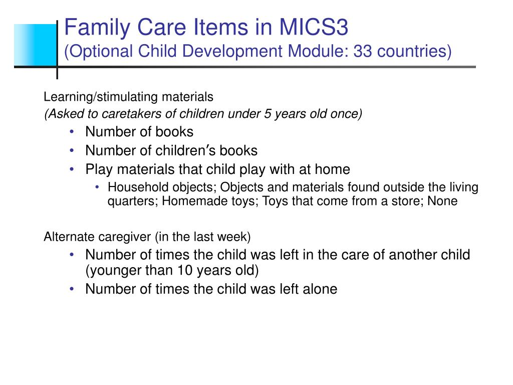 Family Care Items in MICS3