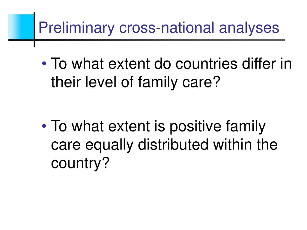 Preliminary cross-national analyses