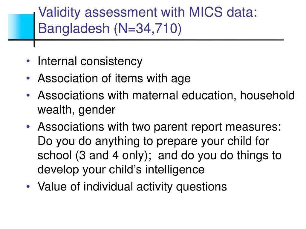 Validity assessment with MICS data: Bangladesh (N=34,710)