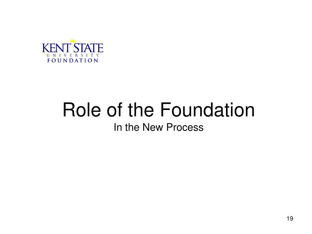 Role of the Foundation