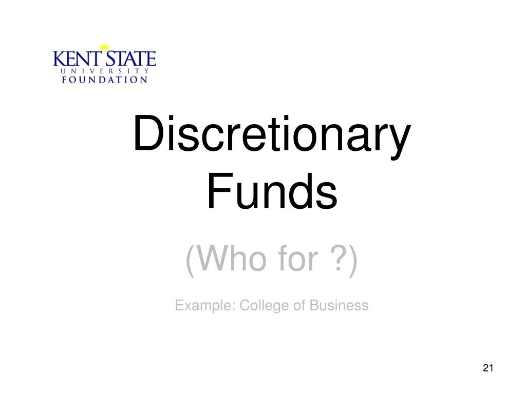 Discretionary Funds