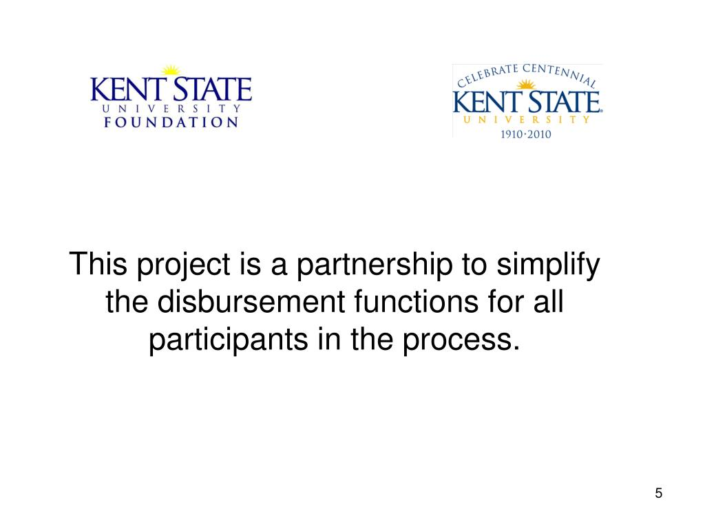 This project is a partnership to simplify the disbursement functions for all participants in the process.
