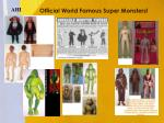 official world famous super monsters