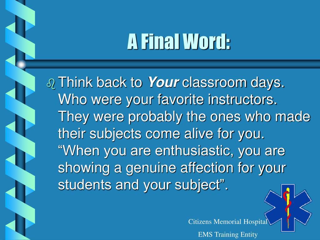 A Final Word:
