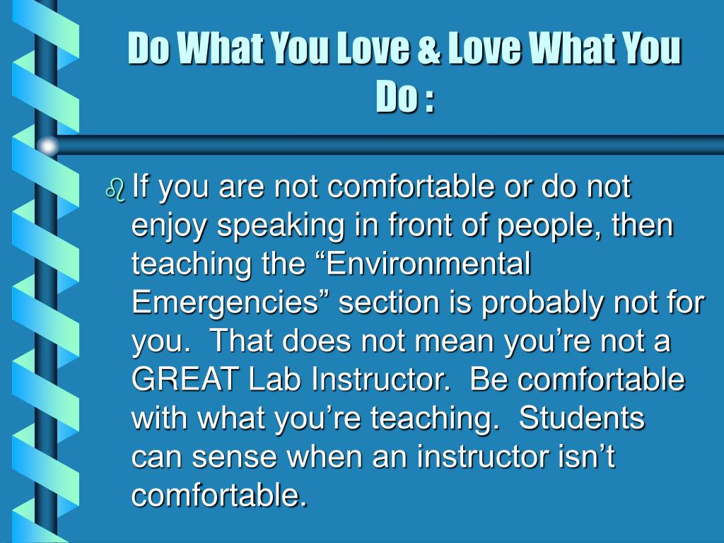 Do What You Love & Love What You Do :