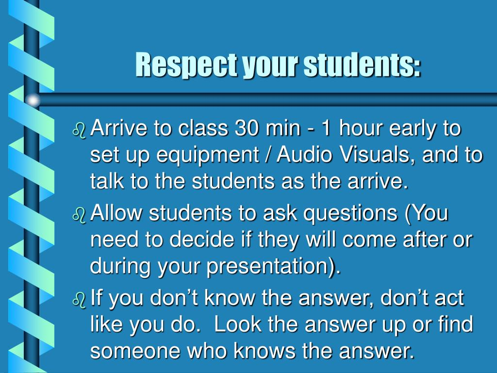 Respect your students: