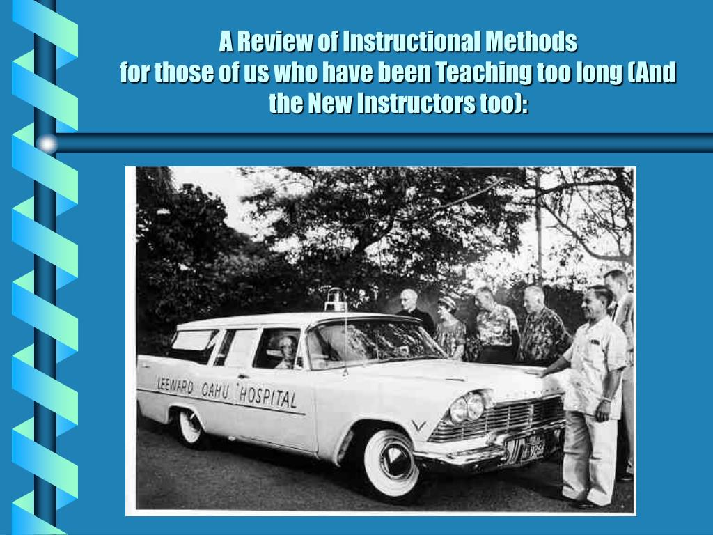 A Review of Instructional Methods