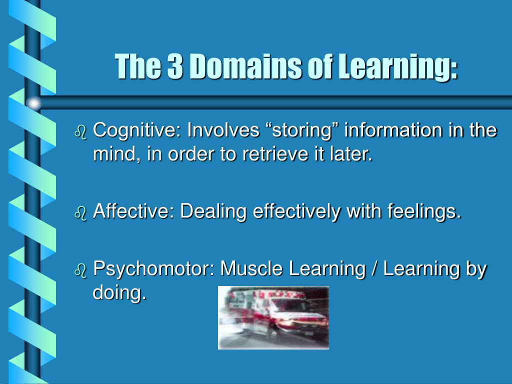 The 3 Domains of Learning: