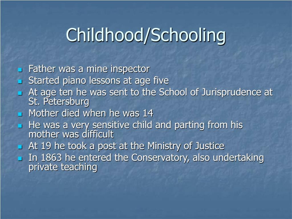 Childhood/Schooling
