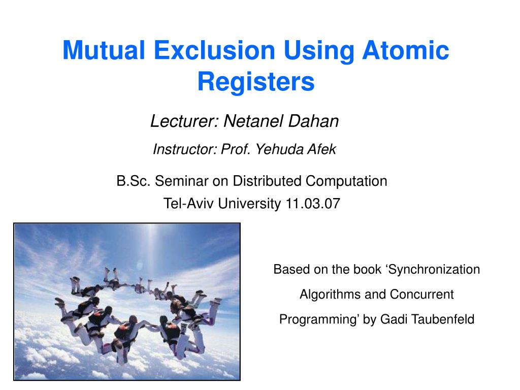 Mutual Exclusion Using Atomic Registers
