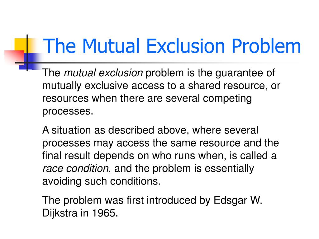 The Mutual Exclusion Problem