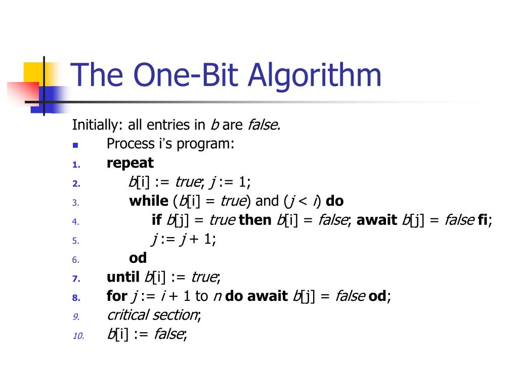 The One-Bit Algorithm