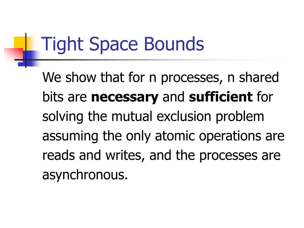 Tight Space Bounds
