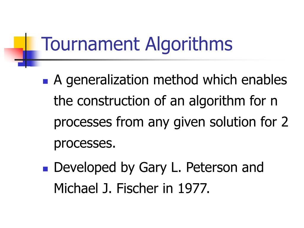 Tournament Algorithms